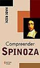 Compreender Spinoza by Hadi Rizk