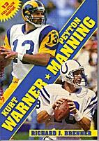 Kurt Warner and Peyton Manning by Richard J.…