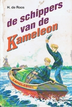 De schippers van de Kameleon by H. de Roos