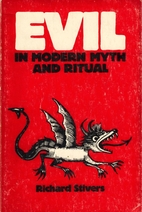 Evil in Modern Myth and Ritual by Richard…