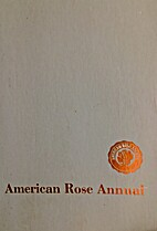 The American rose annual 1987 by O. Keister…