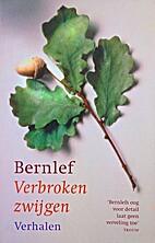 Verbroken zwijgen by ... Bernlef