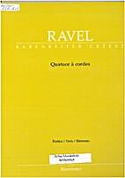Ravel, Maurice - String Quartet in F Major…