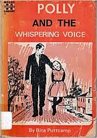 Polly and the Whispering Voice by Rita…