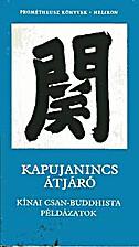 Kapujanincs átjáró (Kínai csan-buddhista…