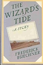 The Wizard's Tide: A Story by Frederick…