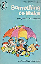 Something to Make (Young Puffin Books) by…