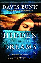 Hidden in Dreams: A Novel by Davis Bunn