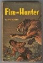 Fire-Hunter by Jim Kjelgaard