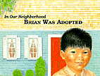 Brian Was Adopted (In Our Neighborhood…
