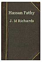 Hassan Fathy by J. M. Richards