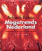 Megatrends Nederland by Adjiedj Bakas