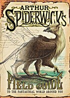 Arthur Spiderwick's Field Guide to the…