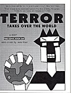 Terror takes over the world by Josh Blair