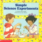Simple Science Experiments by Andrea…