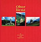 Oberlienz in Geschichte und Gegenwart by…