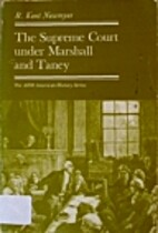 The Supreme Court under Marshall and Taney…