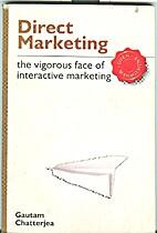 Direct Marketing by Gautam Chatterjea