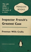 Inspector French's Greatest Case by Freeman…