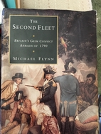 The Second Fleet : Britain's grim convict…