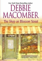 The Shop on Blossom Street by Debbie…
