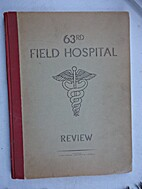 63rd Field Hospital Review.