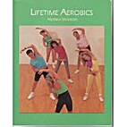 Lifetime Aerobics by Mathew McIntosh