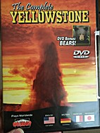 Complete Yellowstone by Artist Not Provided