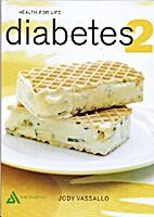 Diabetes 2 by Jody Vassallo