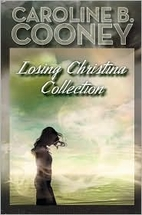 Losing Christina Collection by Caroline B.…