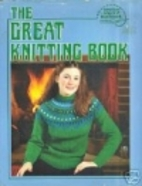 The Great Knitting Book American School of…