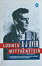 Ludwig Wittgenstein by A. J. Ayer