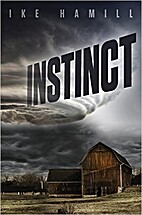 Instinct (Extinct Book 2) by Ike Hamill