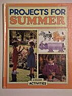 Projects for Summer (Seasonal Projects) by…