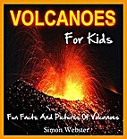 Volcanoes For Kids: Fun Facts And Pictures…