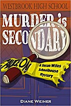 Murder is Secondary: A Susan Wiles…