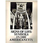 Signs of Life: Symbols in the American City…