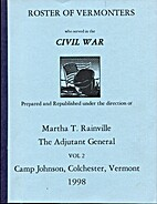 Roster of Vermonters- Civil War 1861-1866,…