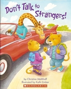 Don't Talk to Strangers! by Christine…