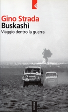 Buskashì : viaggio dentro la guerra by Gino…