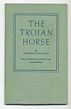 The Trojan Horse by Archibald MacLeish