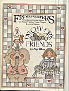 Finders Keepers - Patchwork Friends by Pegi…