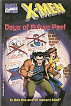 Days of Future Past (X-Men Digest Novels) by…