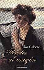 Asedio al corazón by Pilar Cabero