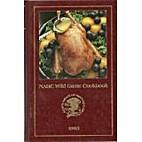 NAHC Wild Game Cookbook 1995 (North American…