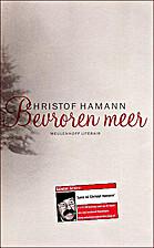 Seegfrörne by Christof Hamann