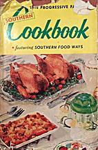 The Progressive Farmer's Southern Cookbook…