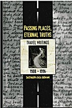 Passing Places, Eternal Truths, Travel…