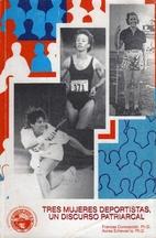 Tres mujeres deportistas, un discurso…