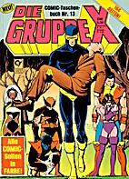 Die Gruppe X Comic-Taschenbuch 13 by Diverse
